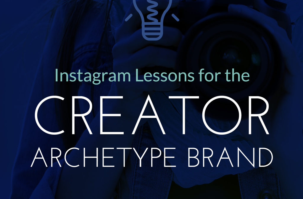 Instagram Lessons for Creator Archetype Brands