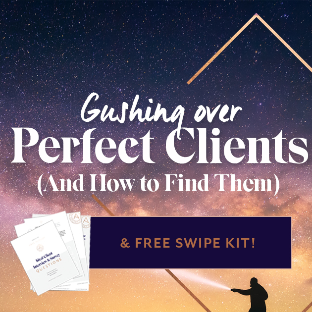 Gushing Over Perfect Clients (and How To Find Them)