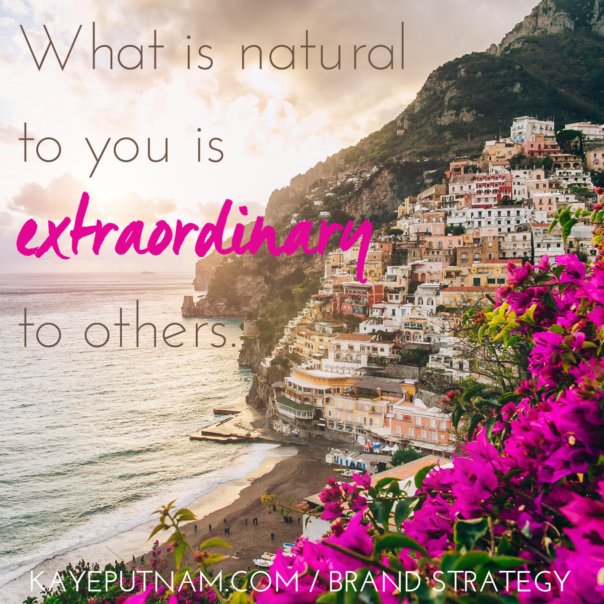 What is natural to you is extraordinary to others. #InDemandBrand