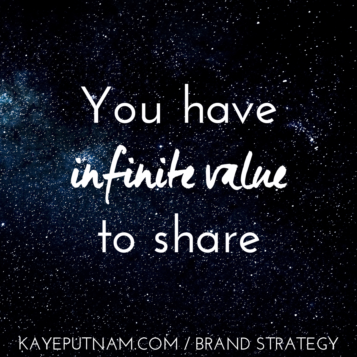 You have infinite value to share. #InDemandBrand