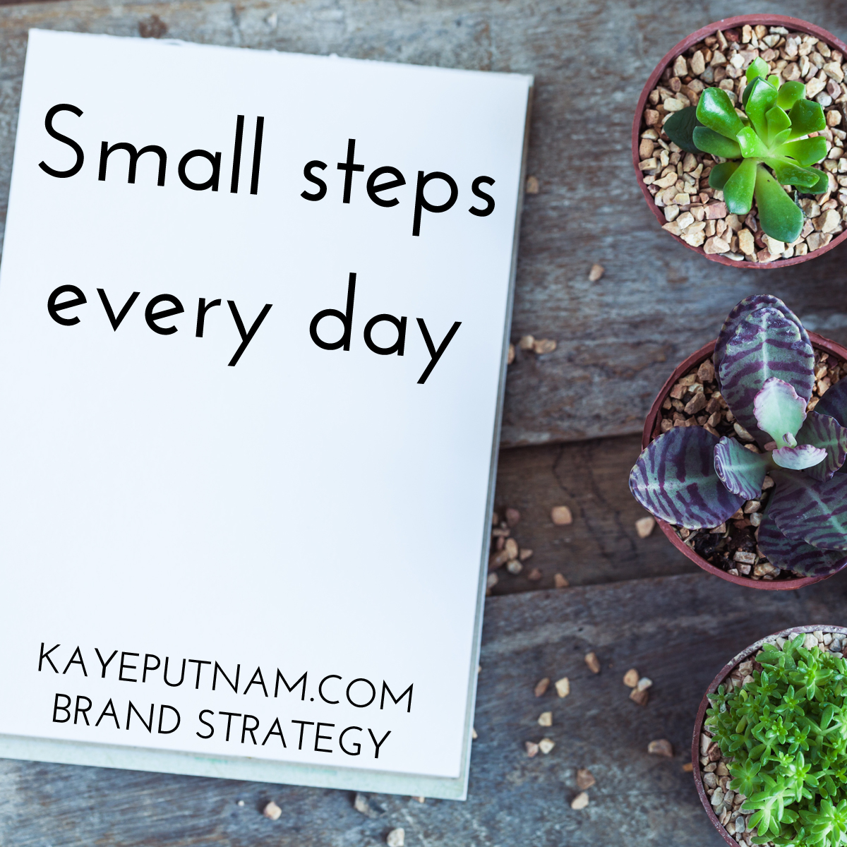 Small steps every day. #InDemandBrand