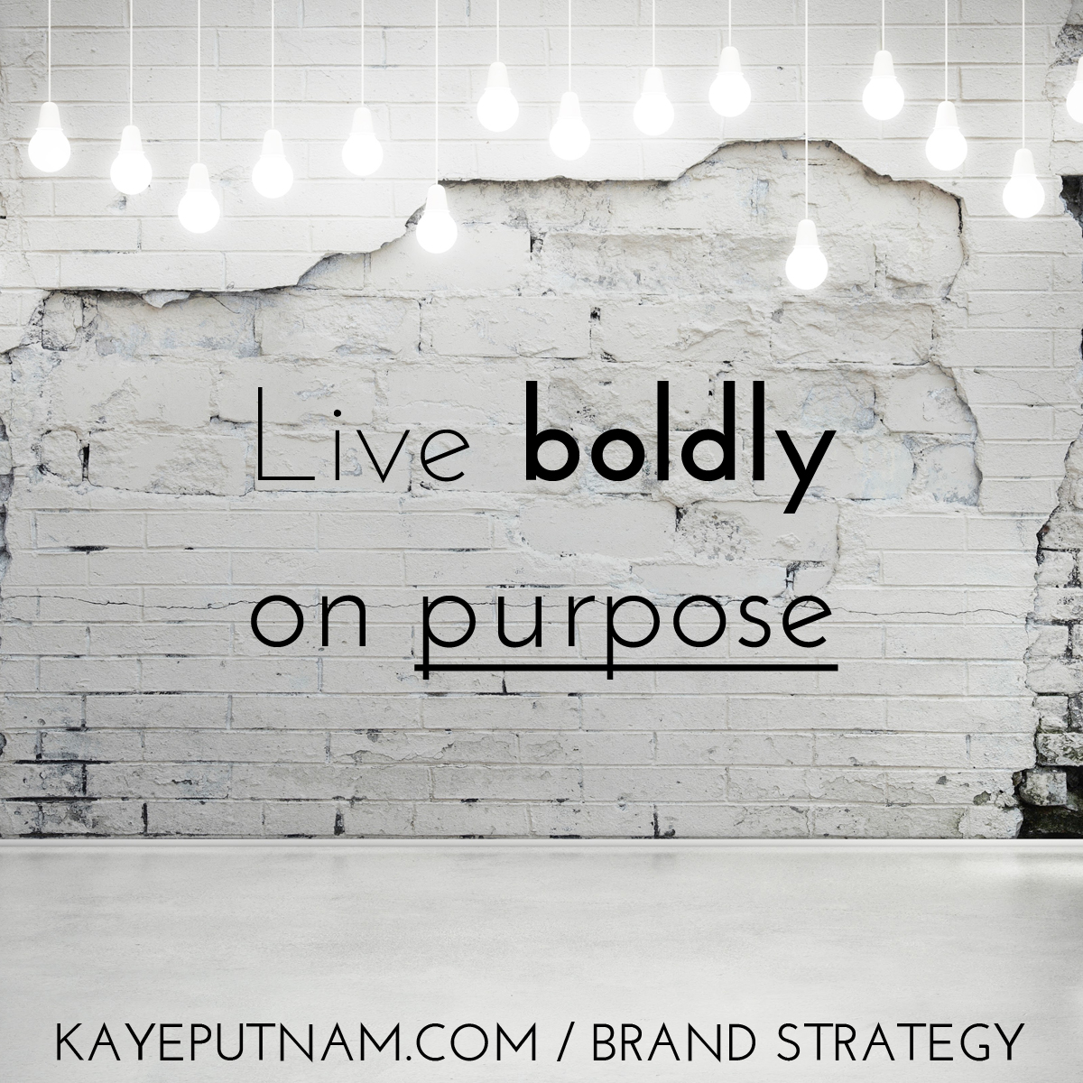 Live boldly on purpose. #InDemandBrand
