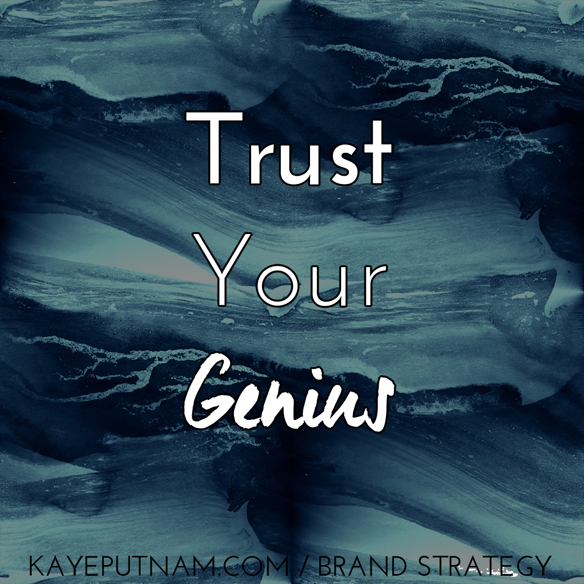 Trust your genius. #InDemandBrand