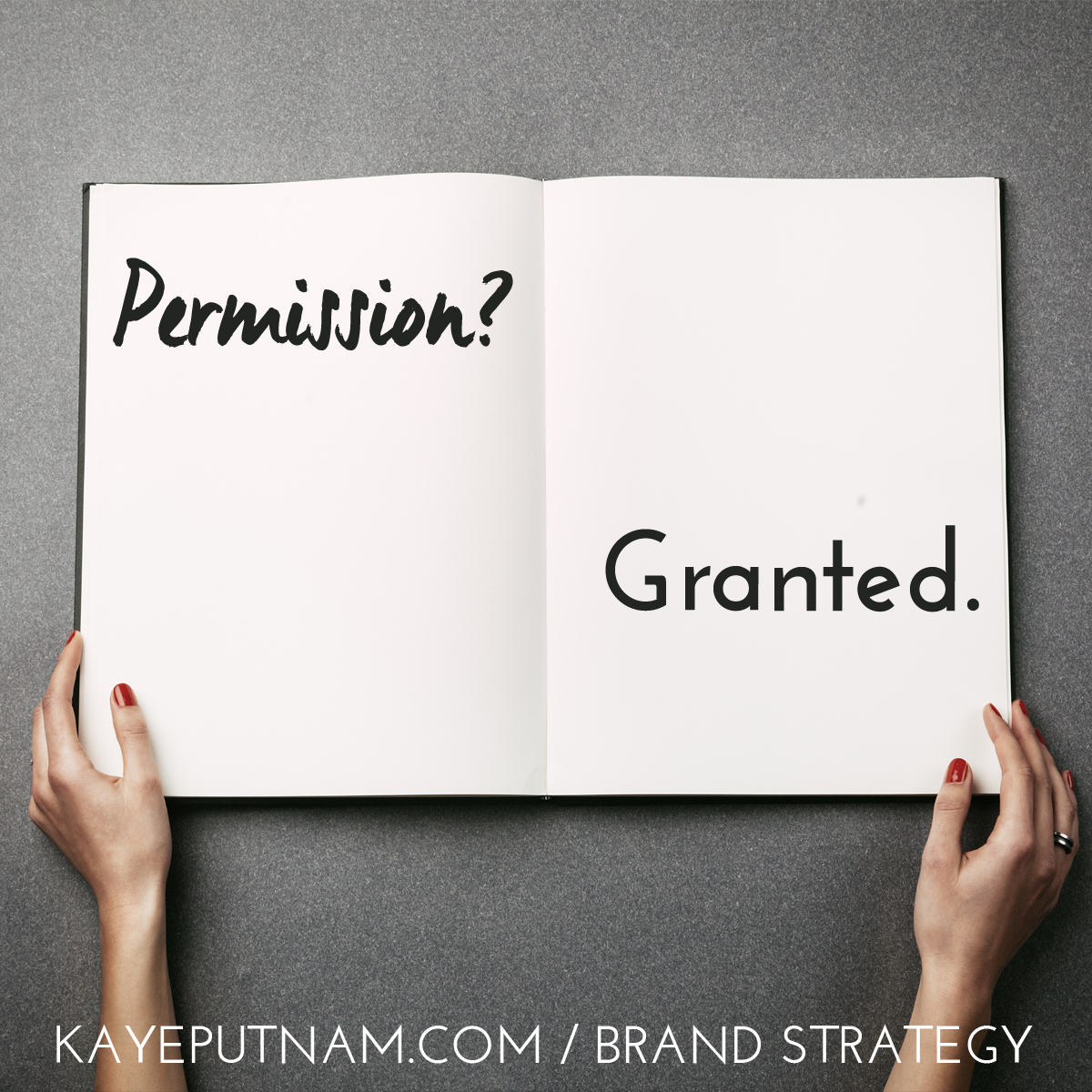 Permission? Granted. #InDemandBrand