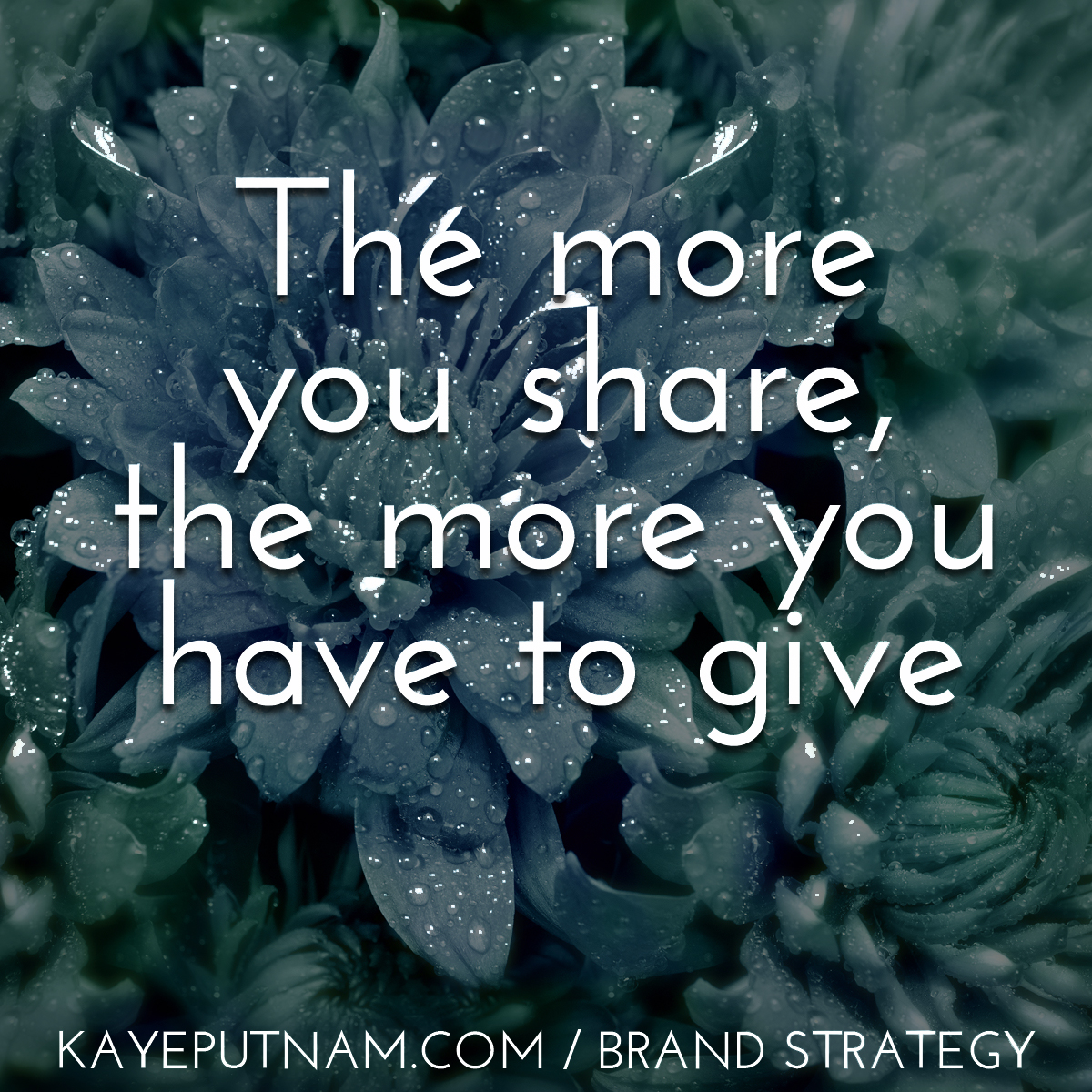 The more you share, the more you have to give. #InDemandBrand