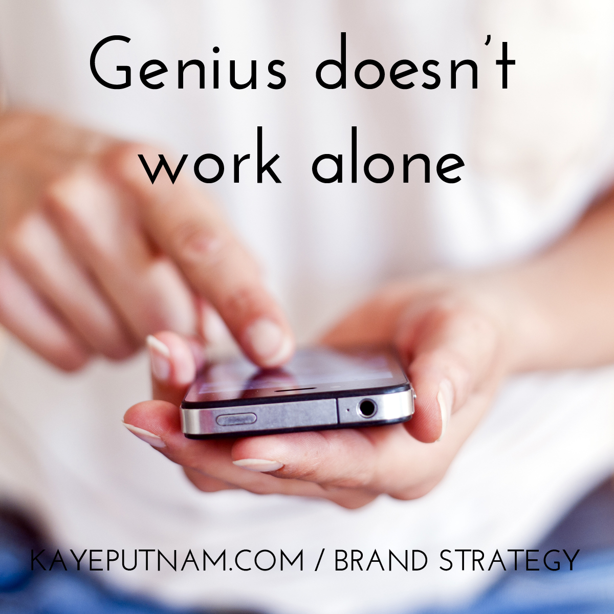 Genius doesn't work alone. #InDemandBrand