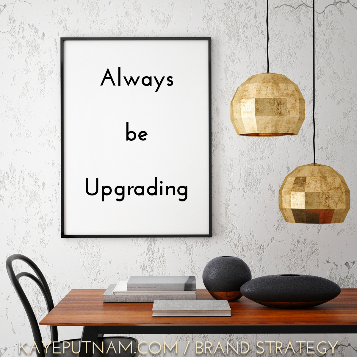 Always be upgrading. #InDemandBrand