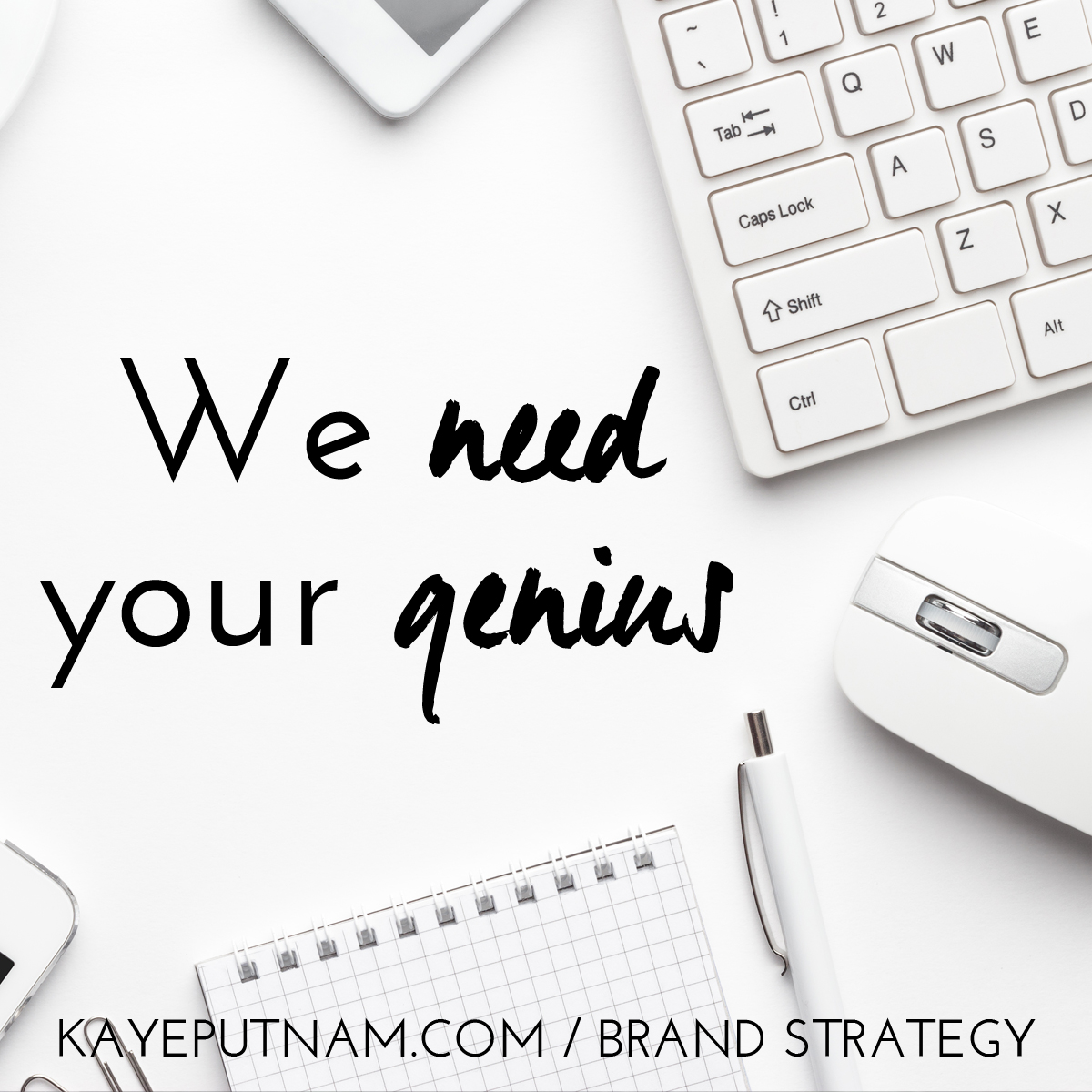 We need your genius. #InDemandBrand