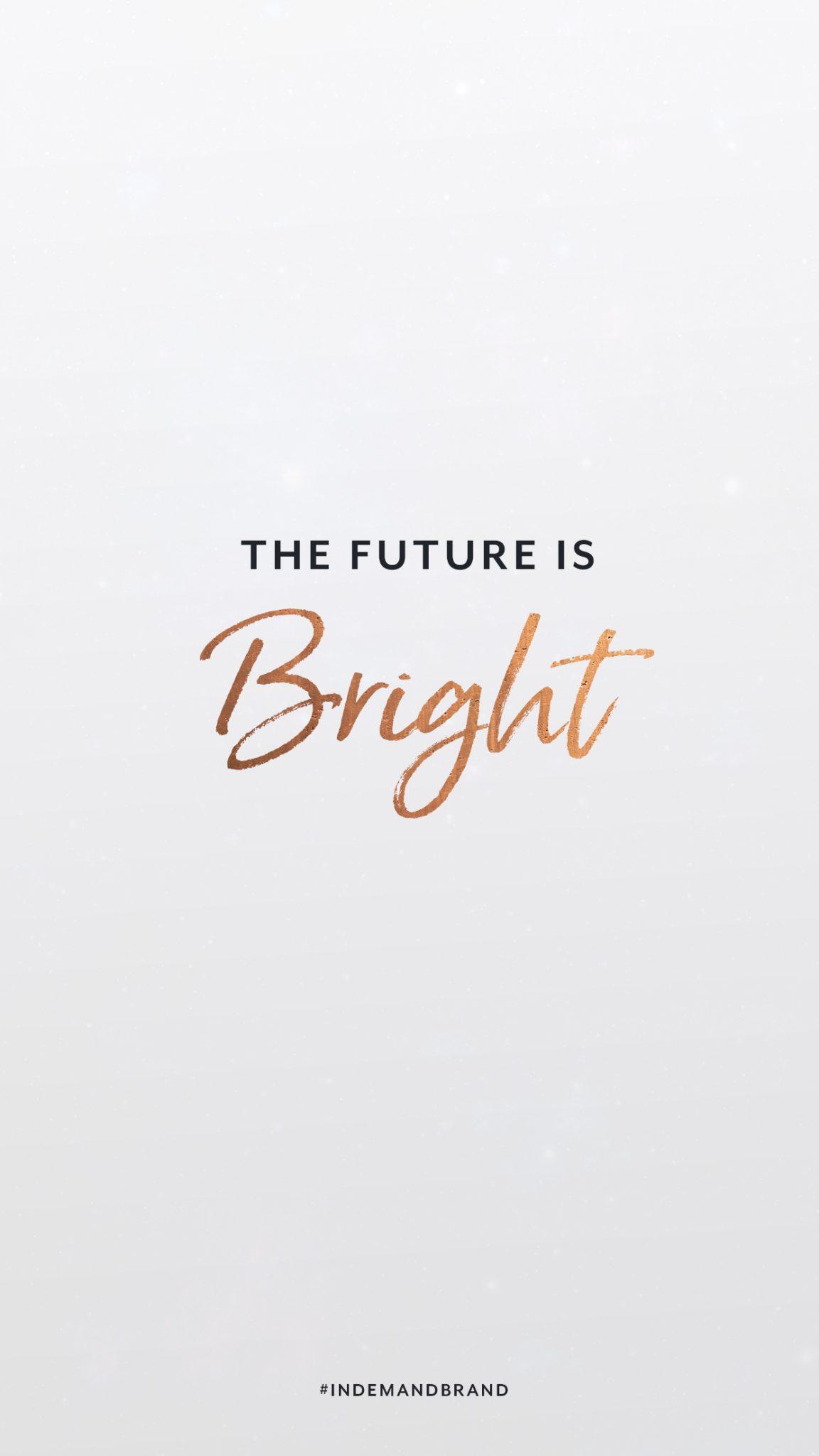 The future is bright. #InDemandBrand