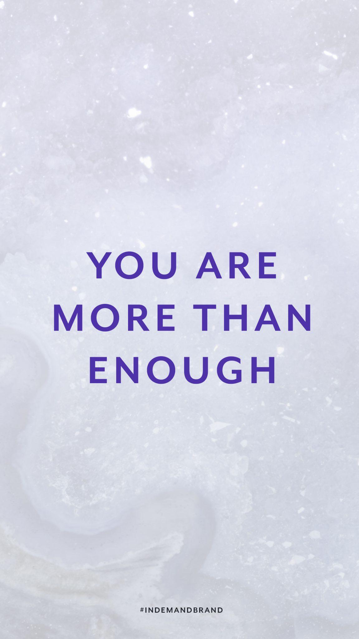You are more than enough. #InDemandBrand