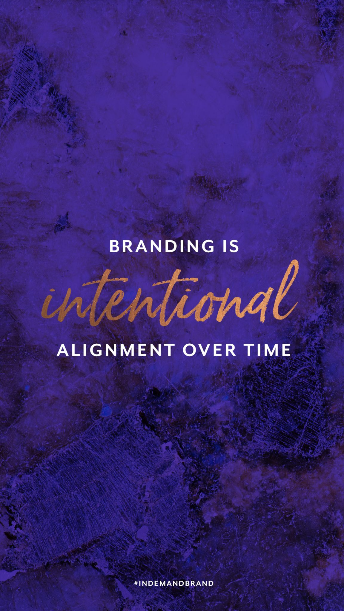 Branding is intentional alignment over time. #InDemandBrand