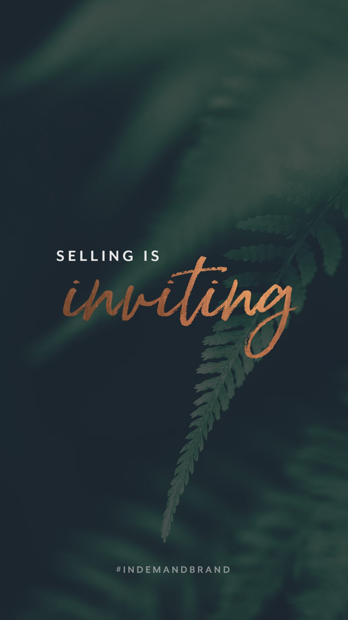 Selling is inviting. #InDemandBrand