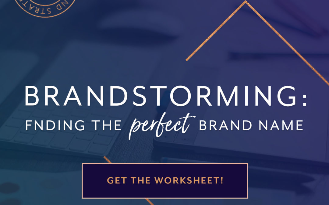 BRANDstorming: Finding the Perfect Brand Name